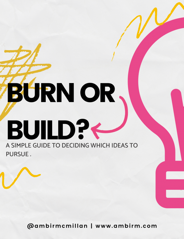 Burn or build - Idea Planner