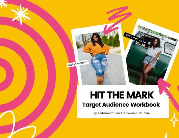 Hit the Mark! - Target Audience Workbook + Walkthrough