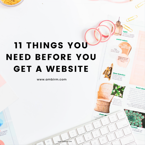 Things you need before you get a website